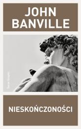 Nieskończoności - John Banville | mała okładka