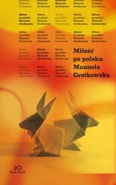 Miłość po polsku - Manuela Gretkowska | mała okładka