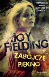 Zabójcze piękno - Joy Fielding | mała okładka