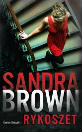 Rykoszet - Sandra Brown | mała okładka