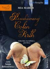 Poszukiwany Colin Firth. Audiobook - Mia March | mała okładka