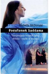 Pocałunek Saddama - Michelle McDonald | mała okładka