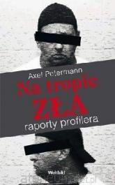 Na tropie zła - Axel Petermann | mała okładka