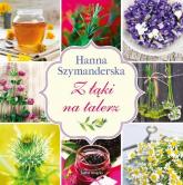 Z łąki na talerz - Hanna Szymanderska   mała okładka