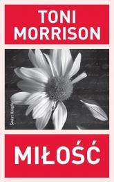 Miłość - Toni Morrison | mała okładka