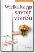 Wielka księga savoir vivre'u - Herbert Schwinghammer   mała okładka