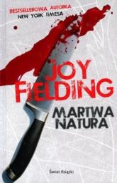 Martwa natura - Joy Fielding | mała okładka