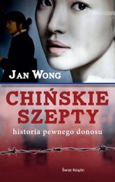 Chińskie szepty - Jan Wong | mała okładka