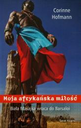 Moja afrykańska miłość - Corinne Hofmann | mała okładka