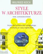 Style w architekturze - Wilfried Koch | mała okładka