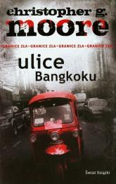 Ulice Bangkoku - Moore Christopher G. | mała okładka