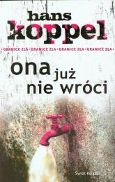 Ona już nie wróci - Hans Koppel | mała okładka