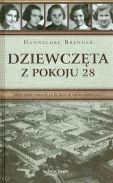 Dziewczęta z pokoju 28 - Hannelore Brenner | mała okładka