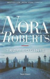 Trzy boginie - Nora Roberts | mała okładka