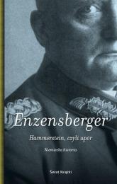 Hammerstein, czyli upór. Niemiecka historia - Enzensberger Hans Magnus | mała okładka