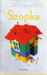 Szopka - Zośka Papużanka | mała okładka