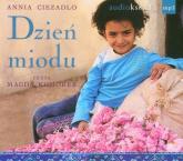 Dzień miodu. Audiobook - Ciezadlo Annia | mała okładka