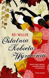 Ostatnia kobieta wyrocznia - Kei Miller | mała okładka