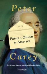 Parrot i Olivier w Ameryce - Peter Carey | mała okładka