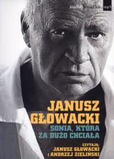 Sonia, która za dużo chciała. Audiobook - Janusz Głowacki | mała okładka