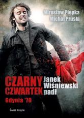 Czarny Czwartek - Michał Pruski, Mirosław Piepka | mała okładka