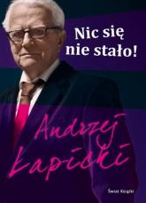 Nic się nie stało! - Andrzej Łapicki | mała okładka