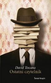 Ostatni czytelnik - David Toscana | mała okładka