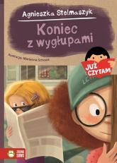 Koniec z wygłupami! Już czytam! - Agnieszka Stelmaszyk | mała okładka