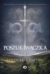 Poszukiwaczka - Dayton Arwen Elys | mała okładka