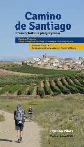 Camino de Santiago. Przewodnik dla pielgrzymów - Szymon Pilarz | mała okładka