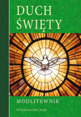 Modlitewnik. Duch Święty - praca zbiorowa | mała okładka