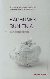 Rachunek sumienia dla dorosłych - Aschenbrenner George A., Kontkowski Jerzy Lech | mała okładka