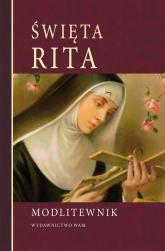 Święta Rita Modlitewnik - praca zbiorowa | mała okładka