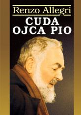 Cuda Ojca Pio - Renzo Allegri | mała okładka