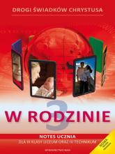 Katechizm LO 3 W rodzinie podr+notes - Zbigniew Marek, Anna Walulik(red.) | mała okładka