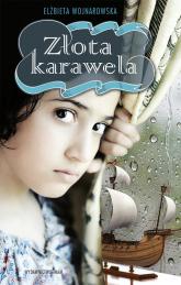 Złota karawela - Elżbieta Wojnarowska | mała okładka