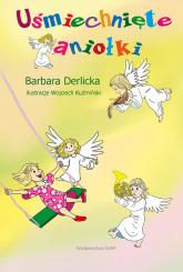 Uśmiechnięte aniołki - Barbara Derlicka   mała okładka