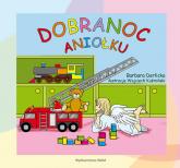 Dobranoc Aniołku - Barbara Derlicka   mała okładka