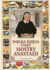 Wielka księga ciast siostry Anastazji - Anastazja Pustelnik | mała okładka