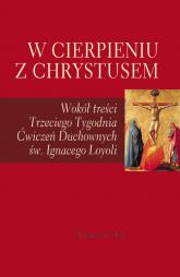 W cierpieniu z Chrystusem - praca zbiorowa | mała okładka