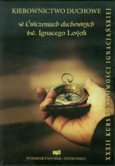 Kierownictwo duchowe w Ćwiczeniach duchownych św. Ignacego Loyoli XXXII. Audiobook - zbiorowa Praca | mała okładka