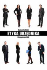 Etyka urzędnika - Andrzej Zwoliński | mała okładka