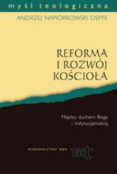 Reforma i rozwój Kościoła. Duch Boży i instytucja - Andrzej Napiórkowski | mała okładka