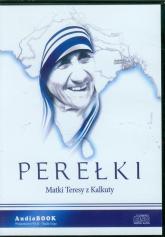 Perełki Matki Teresy z Kalkuty. Audiobook - Opracowanie zbiorowe | mała okładka