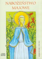 Nabożeństwo majowe. Audiobook - Opracowanie zbiorowe | mała okładka