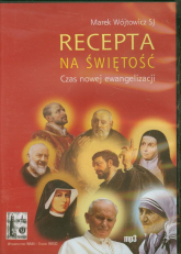 Recepta na świętość. Czas nowej ewangelizacji. Audiobook - Marek Wójtowicz | mała okładka