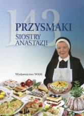 143 przysmaki Siostry Anastazji - Anastazja Pustelnik | mała okładka