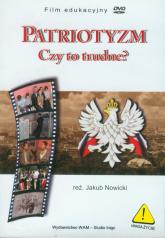 Patriotyzm. Czy to trudne? DVD - Jakub Nowicki | mała okładka