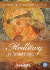 Modlitwy św. Franciszka z Asyżu CD - praca zbiorowa | mała okładka