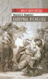 Kardynał Richelieu - Magdziarz Wojciech S. | mała okładka